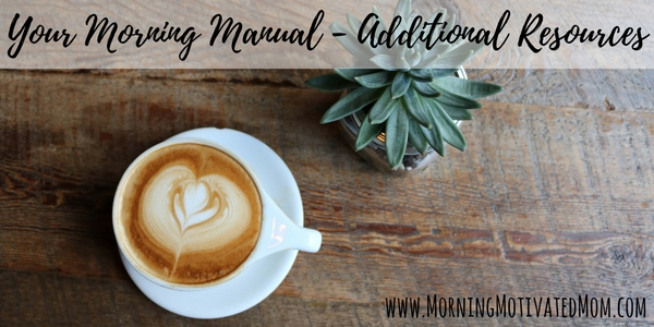 Your Morning Manual - Additional Resources