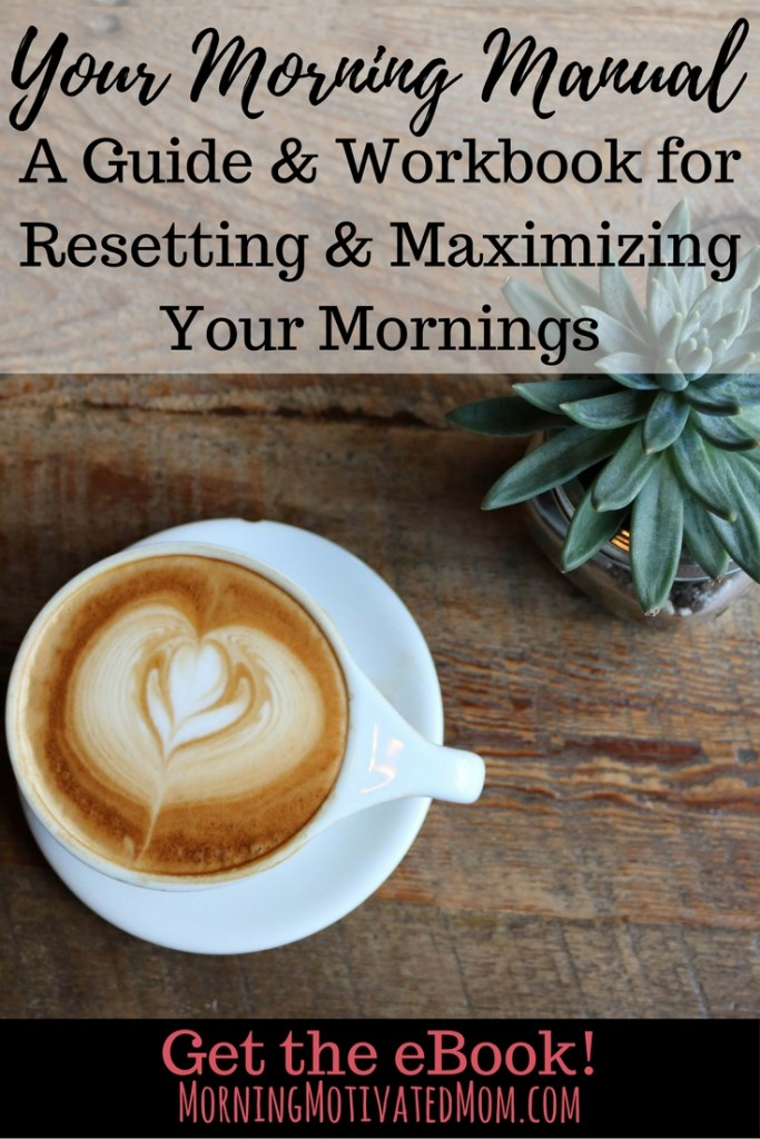 Your Morning Manual: A Guide & Workbook for Resetting & Maximizing Your Mornings. Visualize your ideal morning. Decide your morning priorities. Plan your morning routine. Create a morning schedule. Make the most of your evening time. Decide on an accountability plan. Motivate you to use your mornings best to achieve the entire that is your ultimate goal! This eBook will help you walk through the process of developing a new morning routine. It includes worksheets to help you organize and plan along the way!