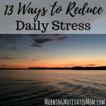 13 Ways to Reduce Daily Stress