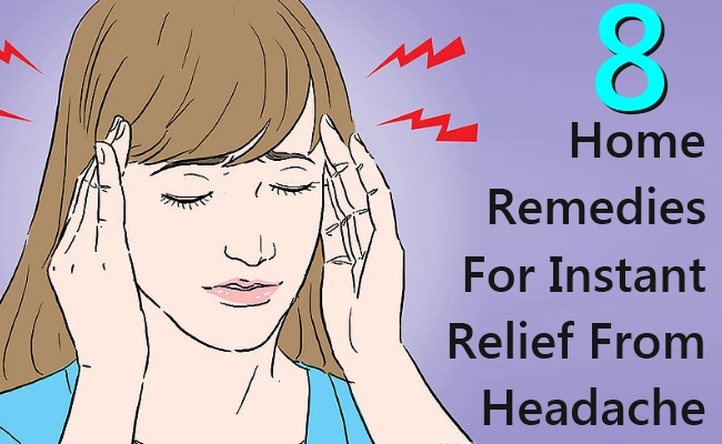 Home Remedies For Instant Relief From Headache - 8 Trusted Home Remedies For Instant Relief From Headache
