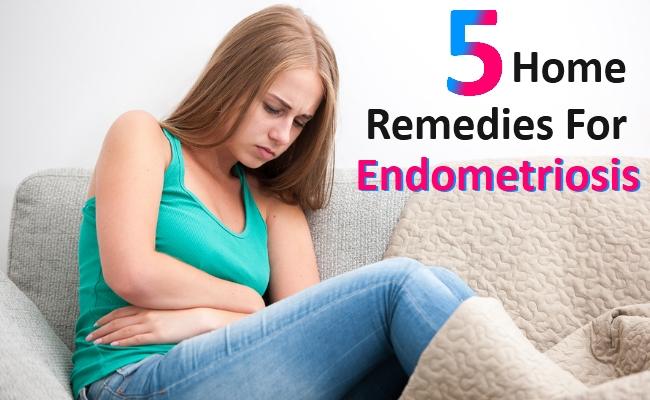 Home Remedies For Endometriosis
