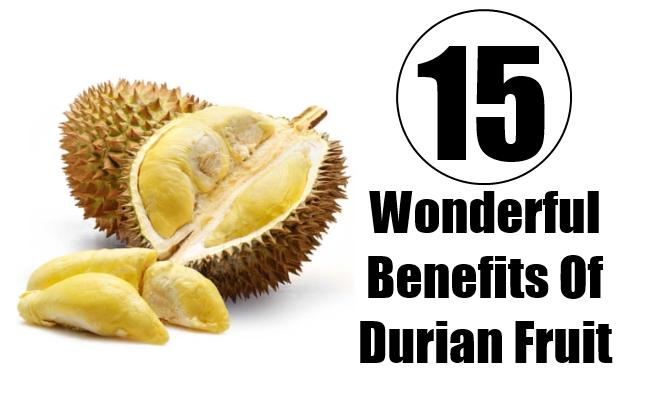 Wonderful Benefits Of Durian Fruit