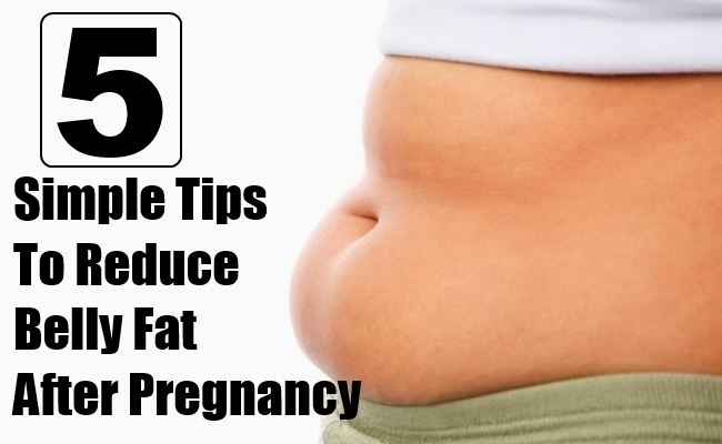 Reduce Belly Fat After Pregnancy