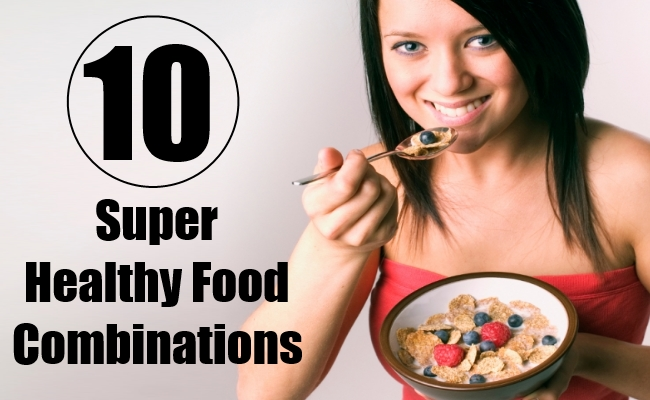 Super Healthy Food Combinations
