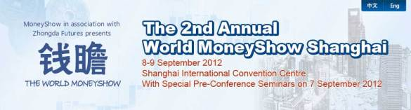 2nd Annual World MoneyShow Shanghai