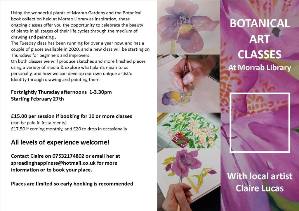 Botanical Art Classes run by Claire Lucas, fortnightly on Thursday afternoons 1-3.30pm Starting February 27th 2020