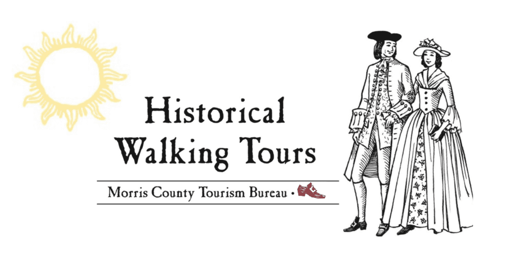 Walking tours of historic Morristown and Morris County, NJ