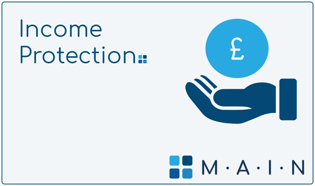 Get an Income Protection Quote from MAIN West Kirby, Wirral.
