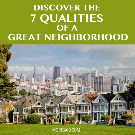 what to look for in a great neighborhood