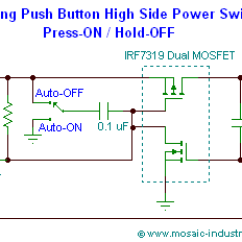 Starter Switch Wiring Diagram Strat Sss Push Button On Off Soft Latch Circuits Battery Powered Touch Toggle Circuit Schematic Of A Latching Power Using Mosfet High