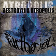 Furtherial - Destroying Atropolis