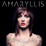Amaryllis - Revolt