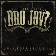 Bro Jovi - Songs to Crush Beers To Vol. 1