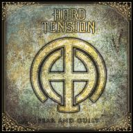 Hard Tension - Fear and Guilt