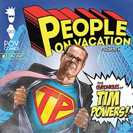 People on Vacation - The Chronicles of Tim Powers