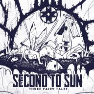 Second to Sun - Three Fairy Tales