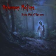 Unhuman Nature - Hidden Side of Existence
