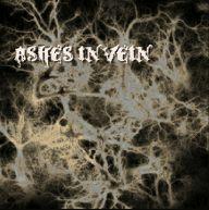 Ashes in Vein - Ashes in Vein