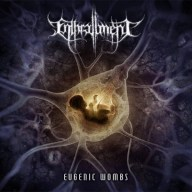 Enthrallment - Eugenic Wombs