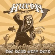 Huron - The Dead Stay Dead