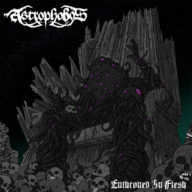 Astrophobos - Enthroned In Flesh