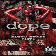 dope-blood-money-part-1