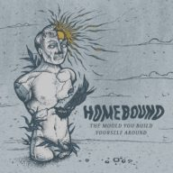 homebound-the-mould-you-build-around-yourself