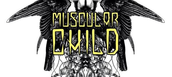 Band of the Day: Muscular Child