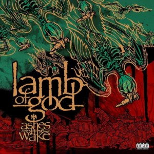 Album Review: Lamb of God – Ashes of the Wake (Reissue)