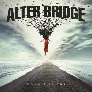 Album Review: Alter Bridge – Walk the Sky