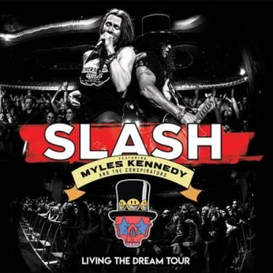 DVD Review: Slash featuring Myles Kennedy & the Conspirators – Living the Dream Tour