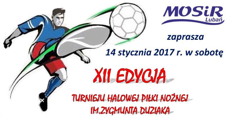 XII Edycja Turnieju Halowej Piłki Nożnej im. Zygmunta Duziaka