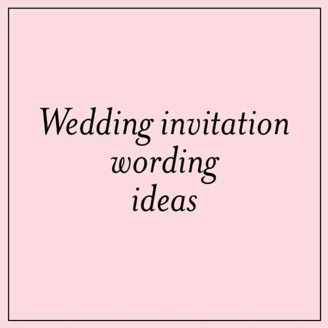 ideas of wedding invitations wording