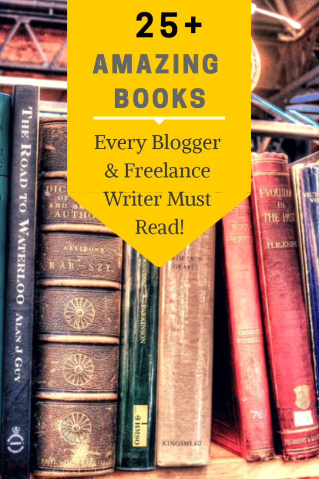25 books every blogger and freelance writer must read