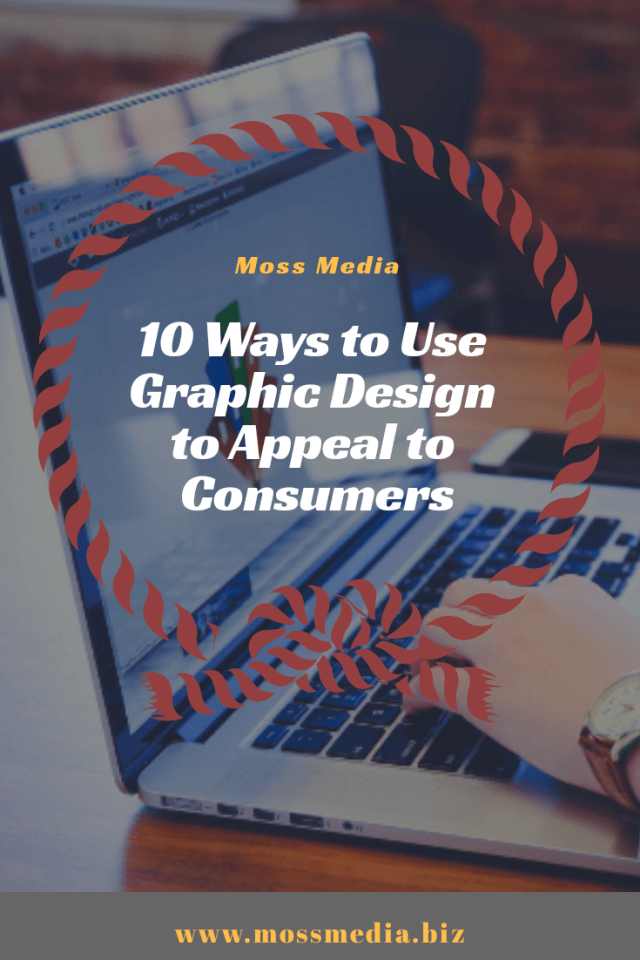 How to use graphic design to appeal to consumers