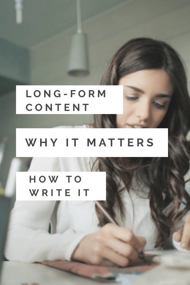 Long-Form Content: Why It Matters, How to Write It
