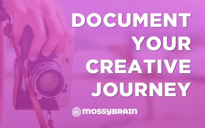 Document Your Creative Journey