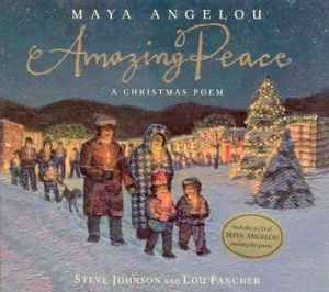 Maya Angelou Christmas Poem Amazing Peace