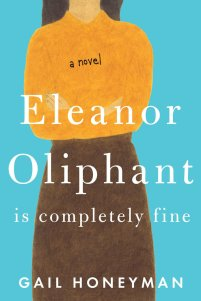 Eleanor Oliphant is Completely Fine by Gail Honeyman - book review on MostlyBalanced.com