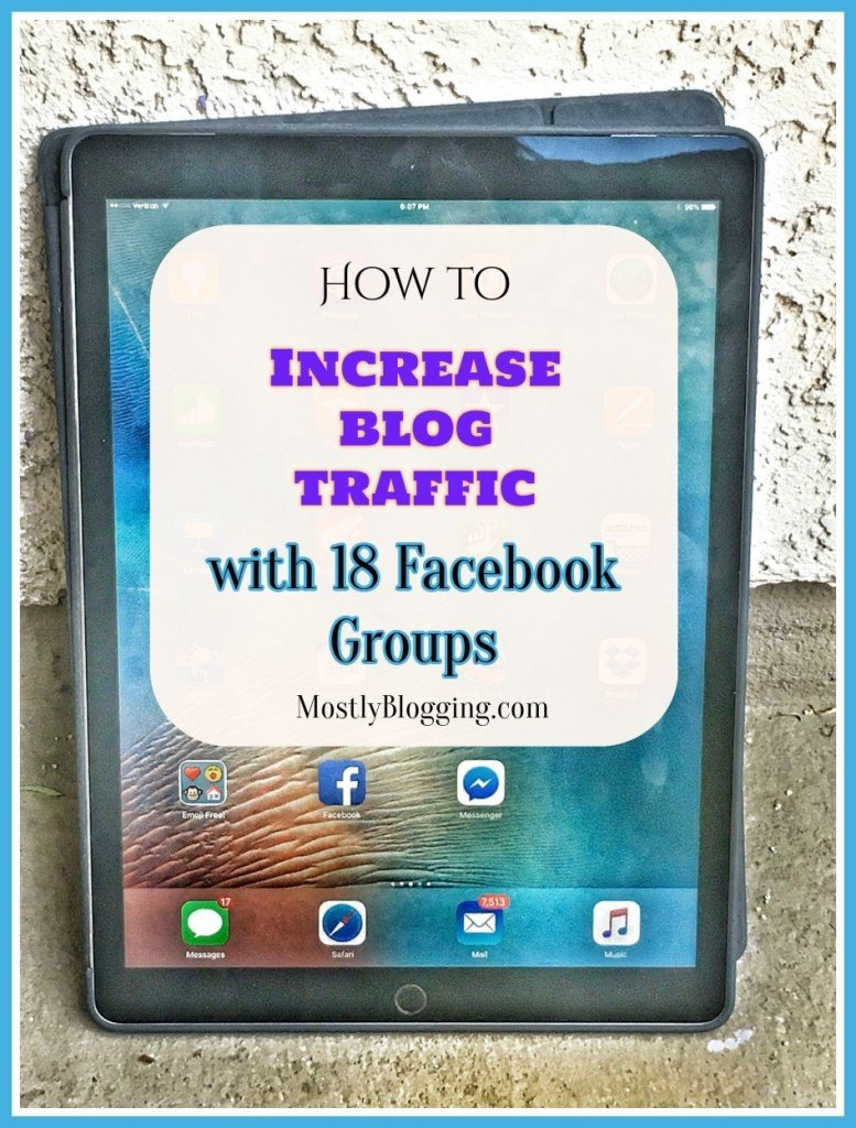 18 Facebook Groups You Need to Join Today by Mostly Blogging