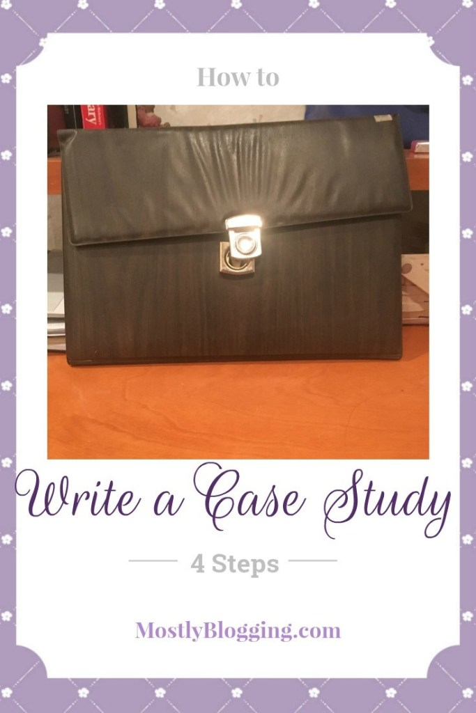 #Bloggers need to write a case study blog post #BloggingTips