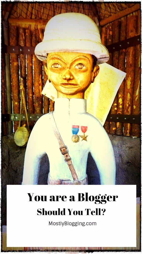 Do you tell people your blogging secret: You are a blogger?
