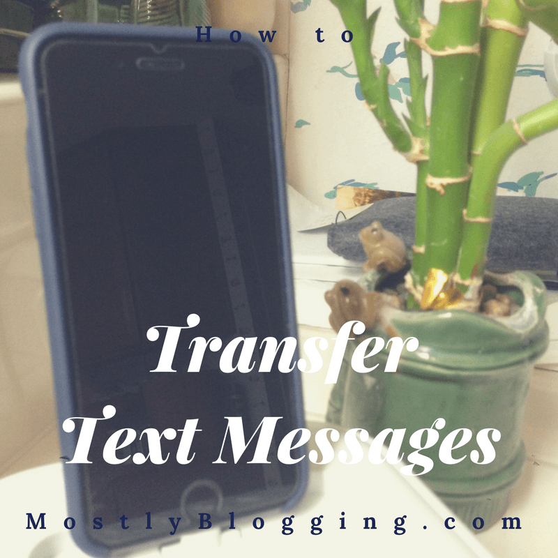 Transfer Text Messages