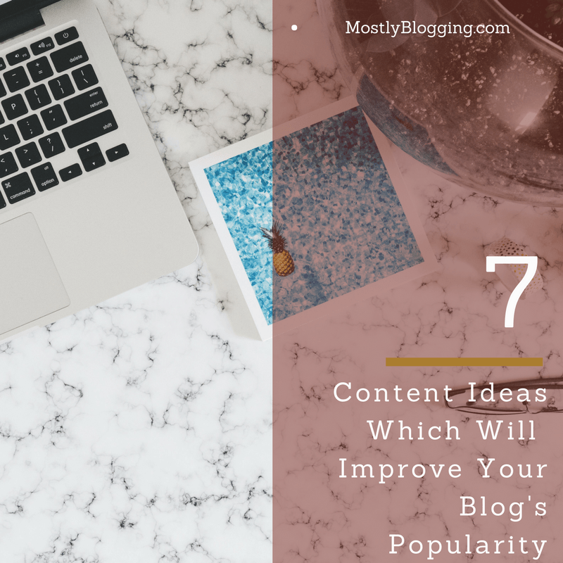 7 Types of Quality Content You Need to Create in 2018
