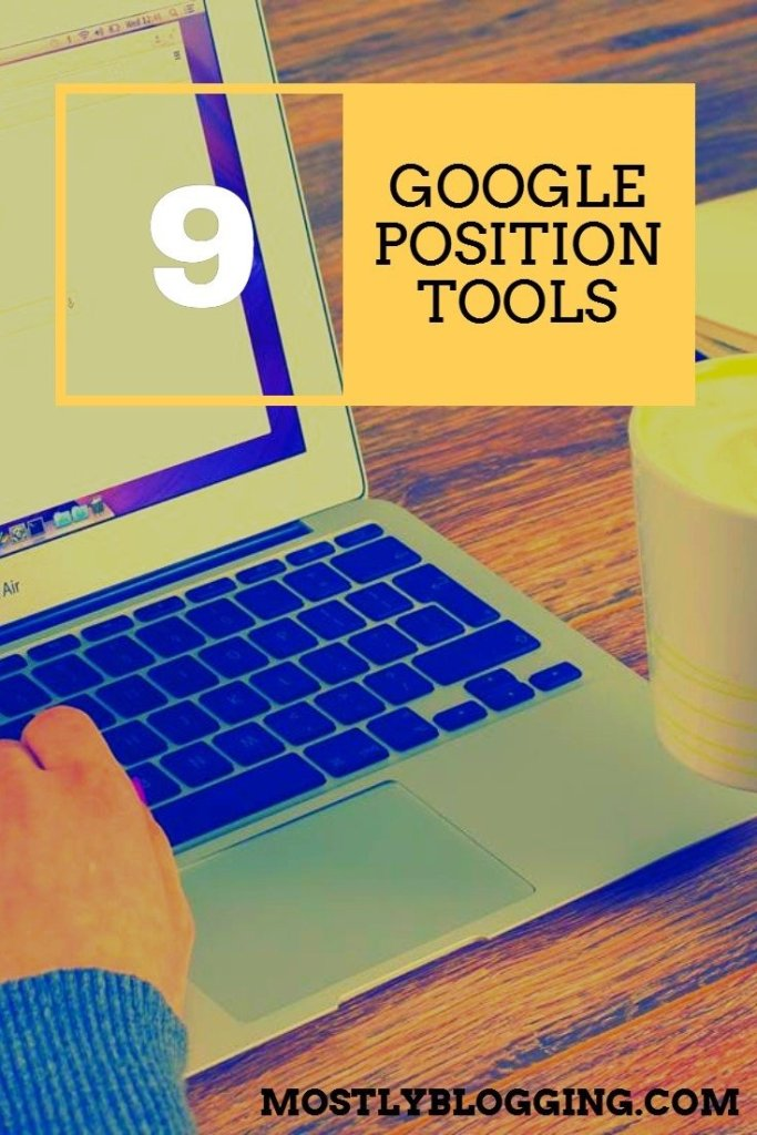 How to use Google position tools including SERPRobot to rank higher.