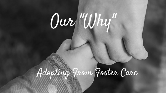 Why We Chose Adoption from Foster Care