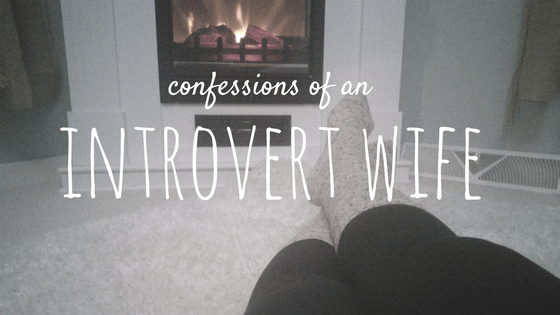 confessions of an introvert wife
