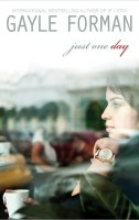 Just One Day book cover by Gayle Forman
