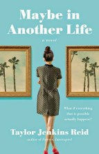 Maybe in Another Life by Taylor Jenkins Reid book cover