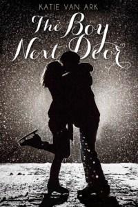 The Boy Next Door by Katie Van Ark book cover